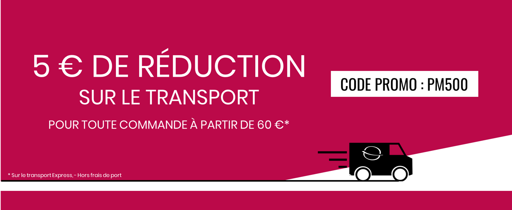 5€ sur le Transport Express